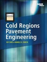 Cover image for Cold regions pavement engineering