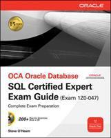 Cover image for OCA Oracle database : SQL certified expert exam guide : (exam 1Z0-047)