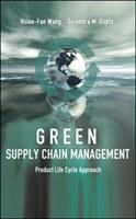 Cover image for Green supply chain management : product life cycle approach
