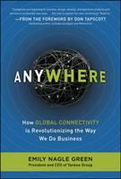 Cover image for Anywhere : how your business can profit from global connectivity