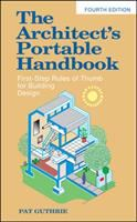 Cover image for The architect's portable handbook : first-step rules of thumb for building design