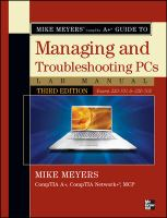 Cover image for Mike Meyers' CompTIA A+ guide to managing and troubleshooting PCs lab manual (exams 220-701 & 220-702)