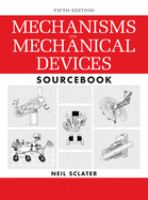 Cover image for Mechanisms and mechanical devices sourcebook