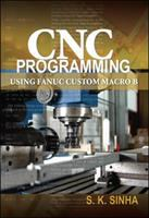 Cover image for CNC programming using Fanuc custom macro B