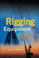 Cover image for Rigging equipment : maintenance and safety inspection manual