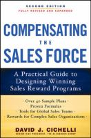 Cover image for Compensating the sales force : a practical guide to designing winning sales reward programs