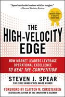 Cover image for The high-velocity edge : how market leaders leverage operational excellence to beat the competition