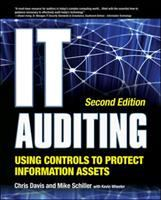 Cover image for IT auditing : using controls to protect information assets