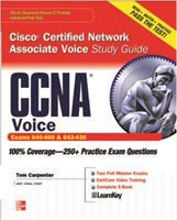 Cover image for CCNA Cisco certified network associate voice study guide (exams 640-460 & 642-436)