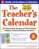 Cover image for The teacher's calendar : the day-by-day almanac of historic events, holidays, famous birthdays and more!