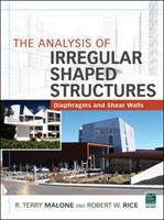 Cover image for The analysis of irregular shaped structures : diaphragms and shear walls