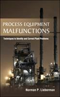 Cover image for Process equipment malfunctions : techniques to identify and correct plant problems