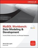 Cover image for MySQL workbench : data modeling and development