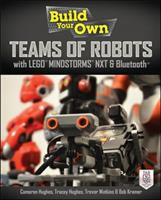 Cover image for Build your own teams of robots with Lego Mindstorms NXT and Bluetooth
