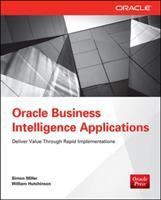 Cover image for Oracle business intelligence applications : deliver value through rapid implementations