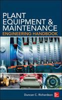 Cover image for Plant equipment and maintenance engineering handbook