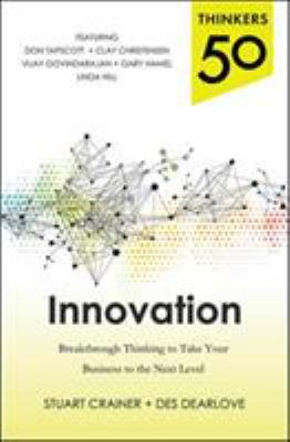 Cover image for Thinkers 50 innovation : breakthrough thinking to take your business to the next level