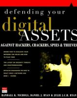 Cover image for Defending your digital assets : against hackers, crackers, spies and thieves