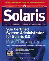 Cover image for Sun certified system administrator for solaris 8 study guide : exam 310-011 & 310-012