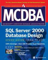 Cover image for MCDBA SQL Server 2000 database design study guide (exam 70-229)