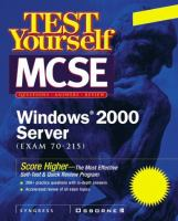 Cover image for Test yourself MCSE Windows 2000 Server (exam 70-215)