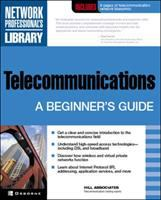 Cover image for Telecommunications:  a beginner's guide