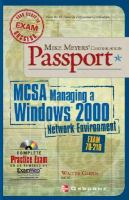 Cover image for MCSA managing a Windows 2000 network environment : exam 70-218