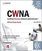 Cover image for Certified Wireless Network Administrator official study guide (Exam PW0-100)