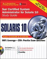 Cover image for Sun certified system administrator for Solaris 10 study guide : exams CX-310-200 and CX-310-202