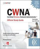 Cover image for CWNA certified wireless network administrator official study guide