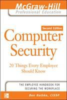 Cover image for Computer security : 20 things every employee should know