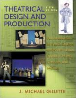 Cover image for Theatrical design and production : an introduction to scene design & construction ligthing, sound, costume & makeup