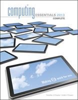 Cover image for Computing essentials 2013 : making it work for you