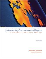 Cover image for Understanding corporate annual reports : a financial analysis project