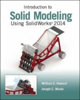 Cover image for Introduction to solid modeling using SolidWorks 2014
