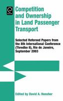 Cover image for Competition and ownership in land passenger transport :  selected refereed papers from the 8th International Conference (Thredbo 8), Rio de Janeiro, September 2003