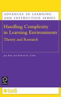 Cover image for Handling complexity in learning environments : theory and research