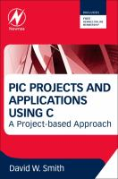 Cover image for PIC projects and applications using C : a project-based approach