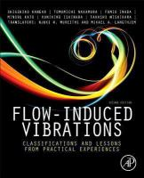 Cover image for Flow-induced vibrations : classifications and lessons from practical experiences/ Editors Shigehiko Kaneko ... [et al.]