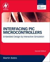 Cover image for Interfacing PIC microcontrollers : embedded design by interactive simulation
