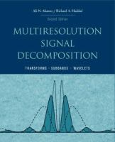 Cover image for Multiresolution signal decomposition :  transforms, subbands, wavelets