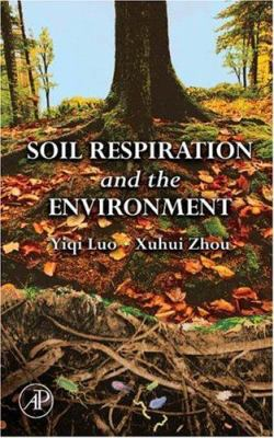 Cover image for Soil respiration and the environment