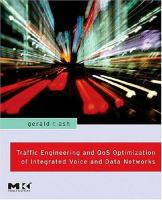 Cover image for Traffic engineering and QoS optimization of integrated voice & data networks