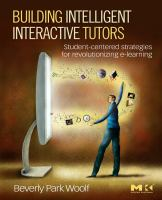 Cover image for Building intelligent interactive tutors : student-centered strategies for revolutionizing e-learning