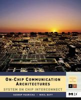 Cover image for On-chip communication architectures : system on chip interconnect