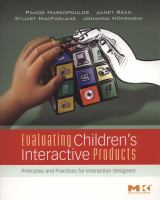 Cover image for Evaluating children's interactive products : principles and practices for interaction designers