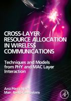 Cover image for Cross-layer resource allocation in wireless communications : techniques and models from PHY and MAC layer interaction