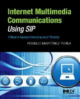 Cover image for Internet multimedia communications using SIP : a modern approach including Java practice