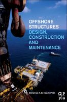 Cover image for Offshore structures : design, construction and maintenance