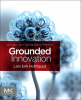 Cover image for Grounded innovation : strategies for creating digital products